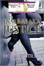 Holli Castillo is the author of Jambalaya Justice and Gumbo Justice.