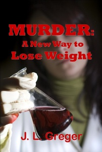 Murder- A New Way to Lose Weight