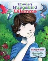 Howie's Hungabird Dilemma by Sandy Baker